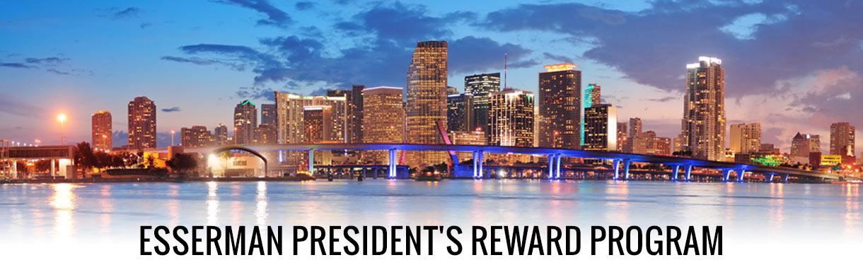 Esserman Presidents Reward Program