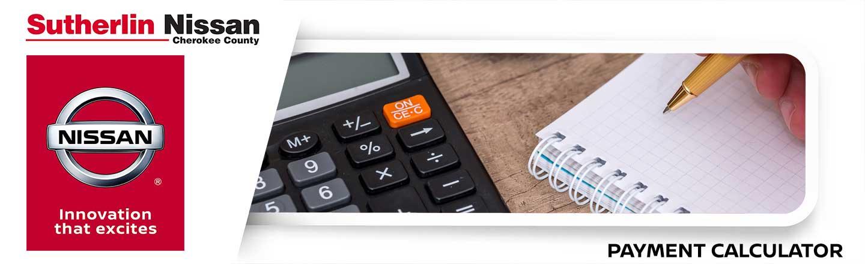 Sutherlin Nissan Cherokee County Payment Calculator
