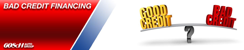 Gosch Auto Group bad credit financing
