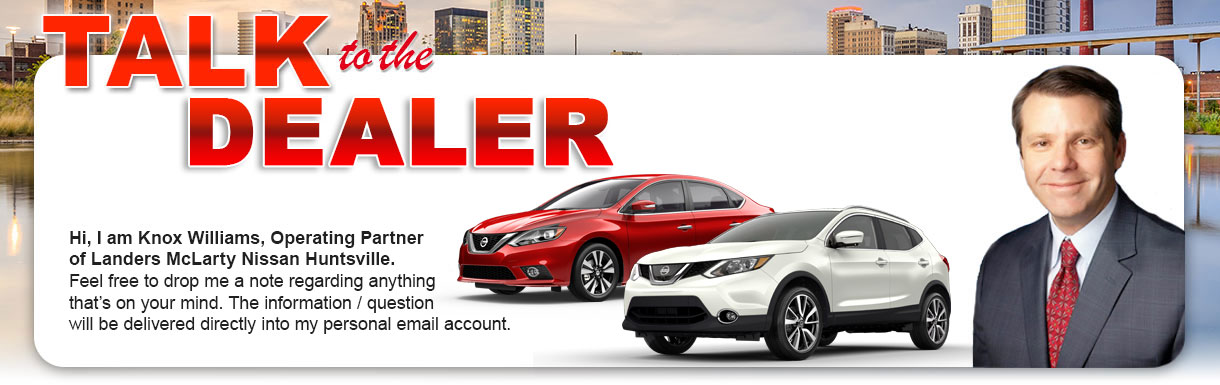 talk to the dealer know williams at landers mclarty nissan
