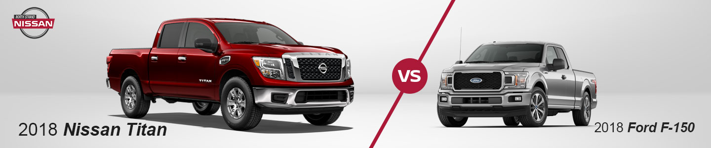 2018 Nissan Titan vs. Ford F-150 In Little River, SC
