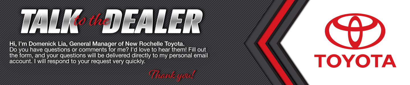 Talk to the General Manager at New Rochelle Toyota