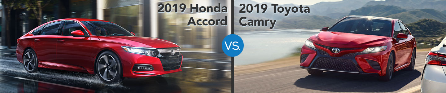 2019 Honda Accord vs. Toyota Camry in Westerville, OH
