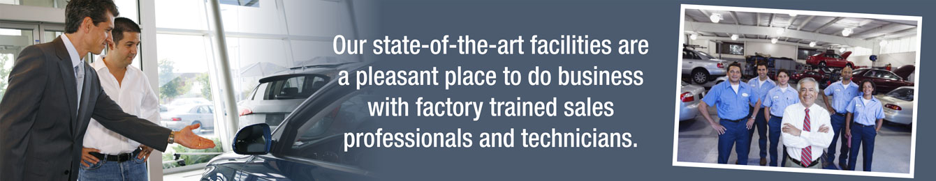 our state-of-the-art facilities are a pleasant place to do business with factory trained sales professionals and technicians.