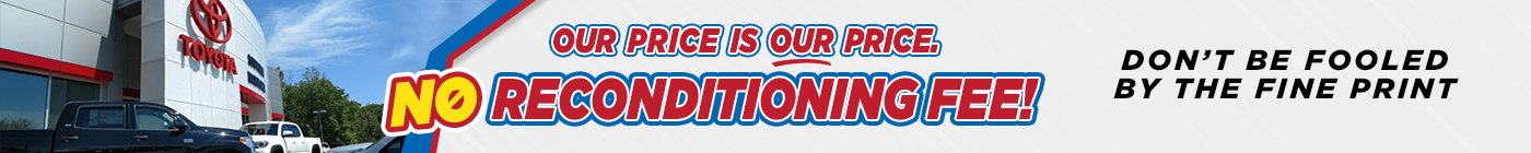 No Reconditioning Fee!   Toyota of Southern Maryland