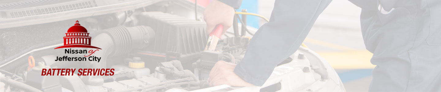 Battery Services | Nissan of Jefferson City