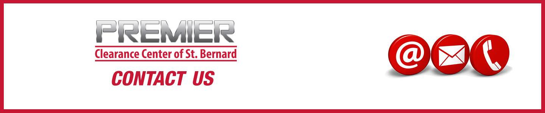 Premier Clearance Center of St. Bernard   Contact Us