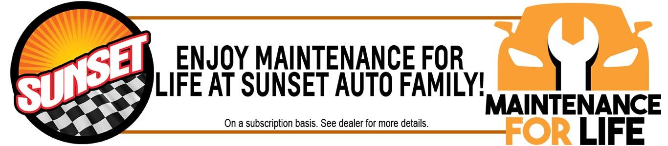 enjoy maintenance for life at sunset auto family!