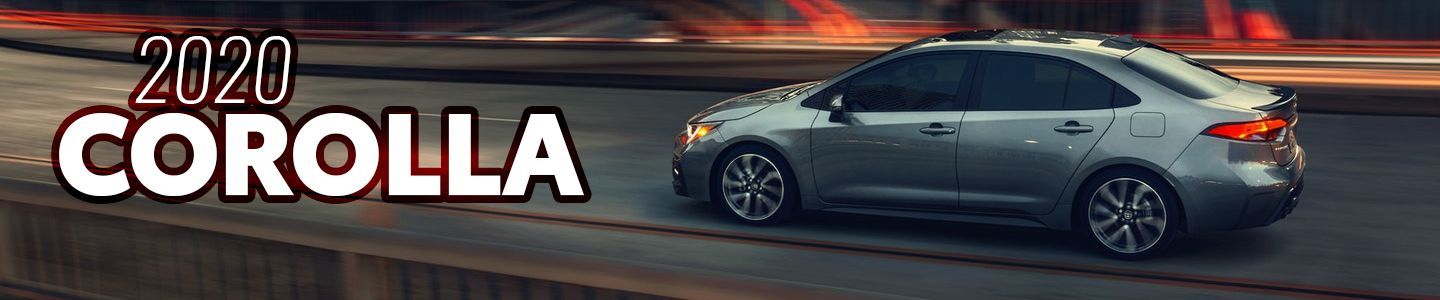 Discover the All-New 2020 Toyota Corolla At Rodland Toyota