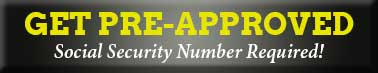 Get Pre-Approved: Social Security Number Required