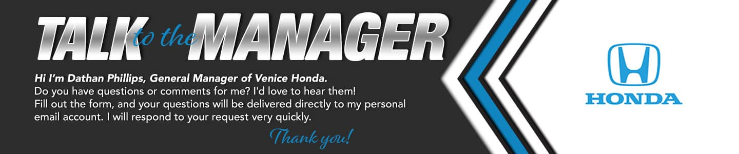Talk to the General Manager at Venice Honda