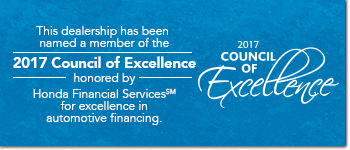 this dealership has been named a member of the 2017 council of excellence honored by honda financial services for excellence in automotive financing