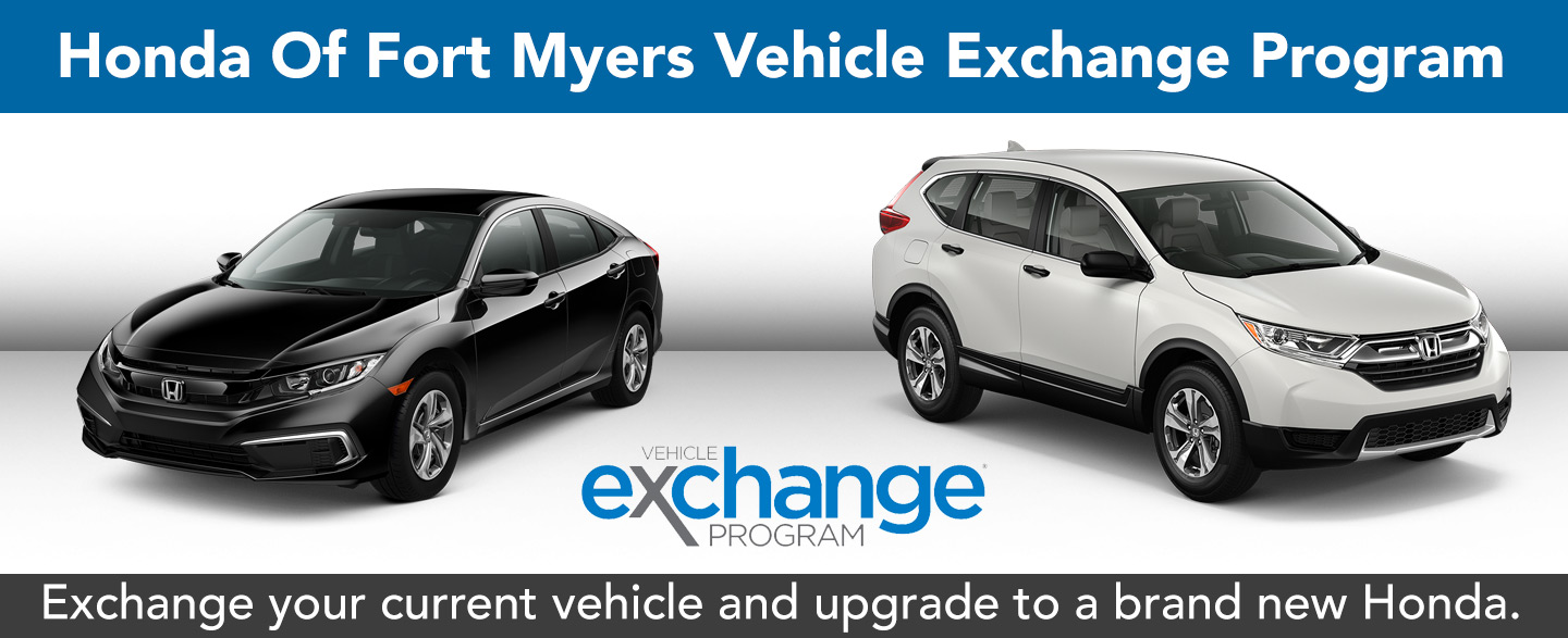 Vehicle Exchange Program At Honda of Fort Myers In In Fort Myers, FL