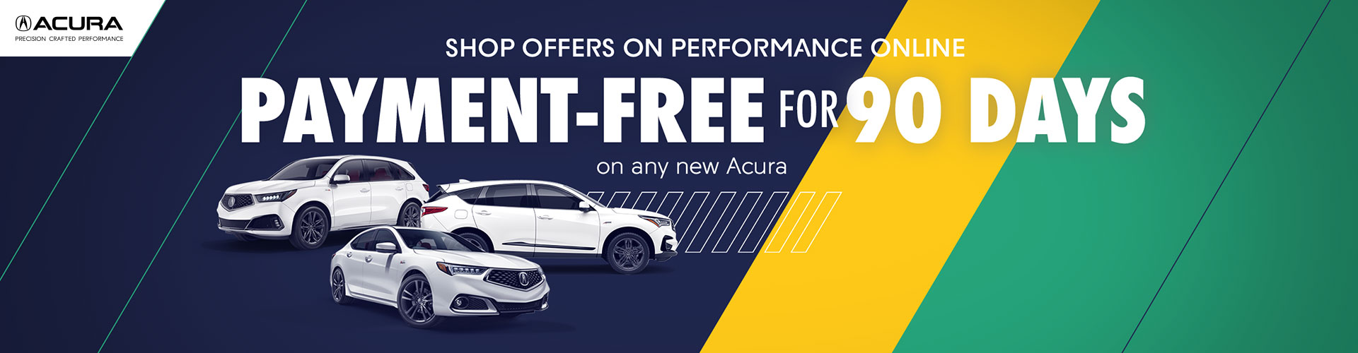 Worry Free Savings - Payment Free for 90 days on all new Acuras