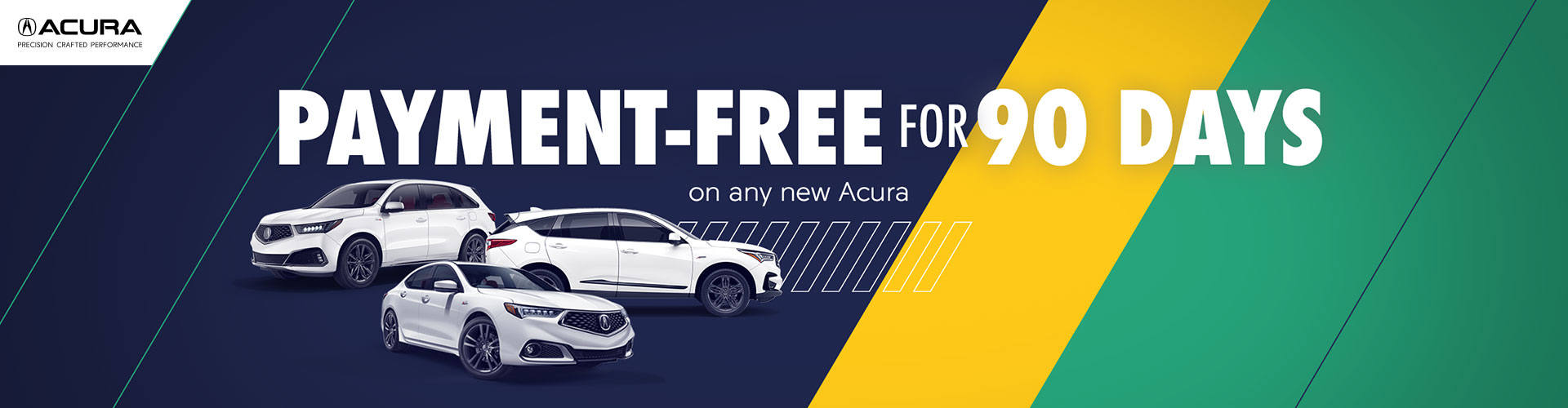 Payment Free for 90 days on all new Acuras