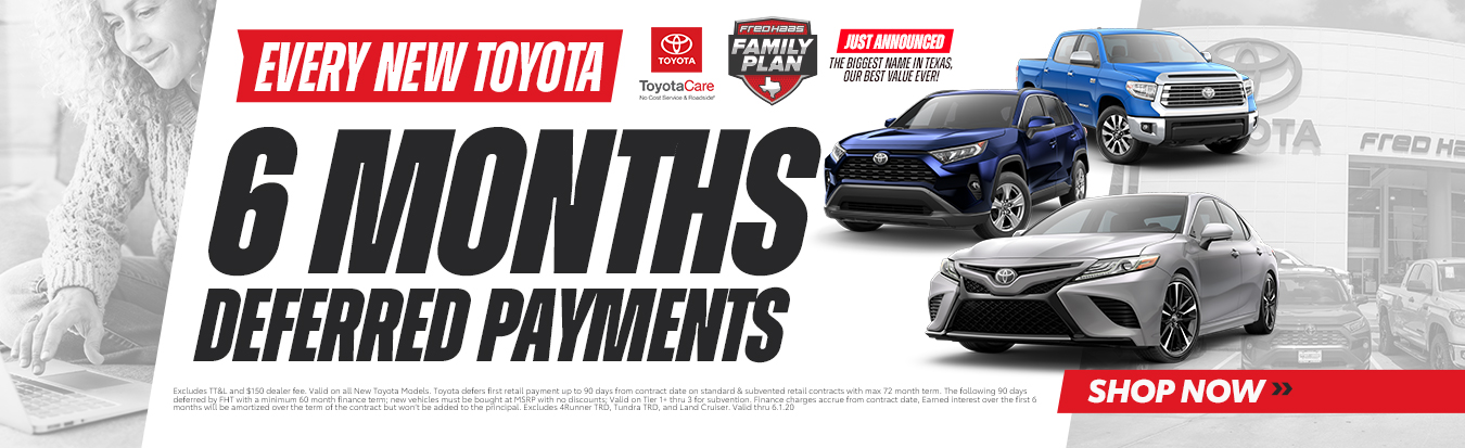 6 Months Deferred Payments on Every New Toyota
