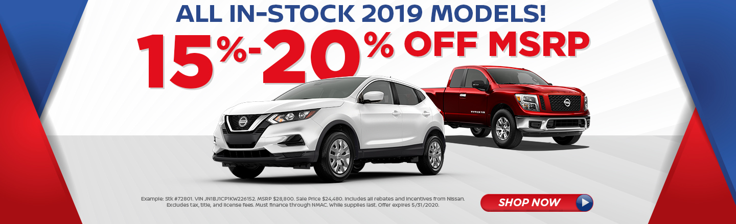 15% TO 20% OFF ALL 2019 MODELS