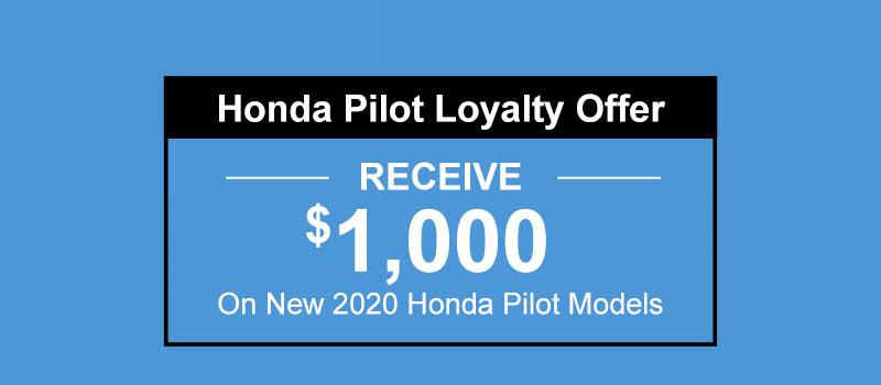2020 Honda Pilot Loyalty Offer