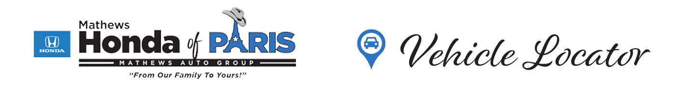 Mathews Honda of Paris Vehicle Locator