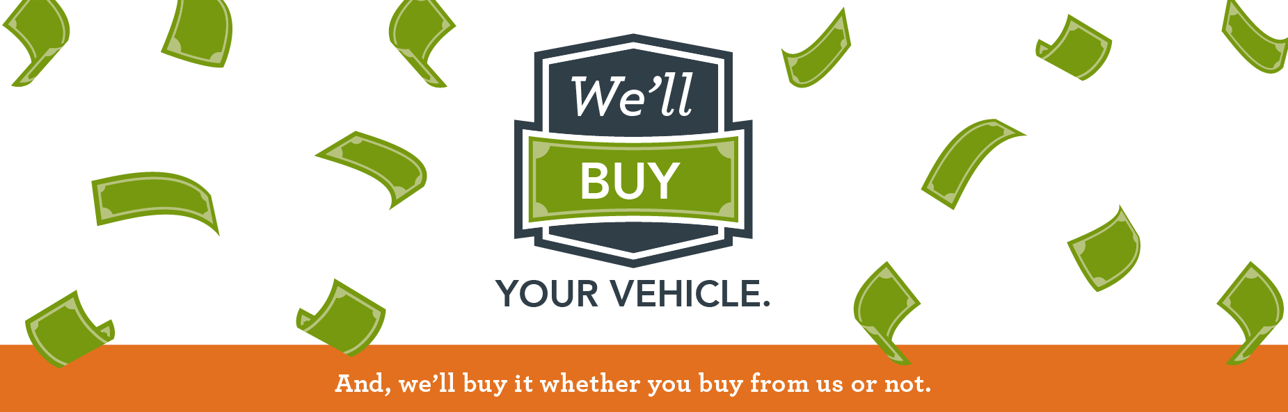 We'll Buy Your Vehicle