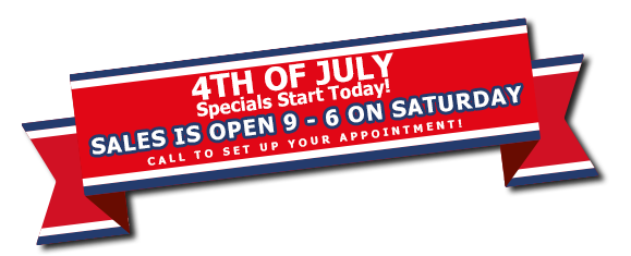 4th of July Specials Sales Open 9AM-6PM
