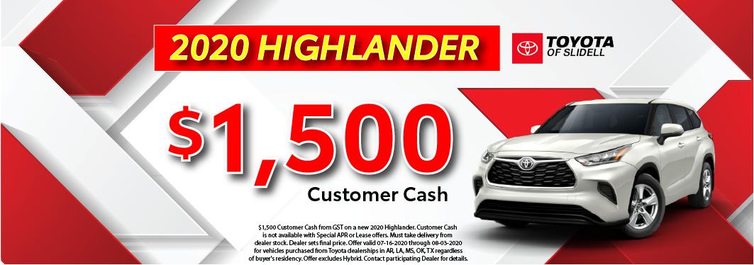 $1500 customer cash 2020 Highlander