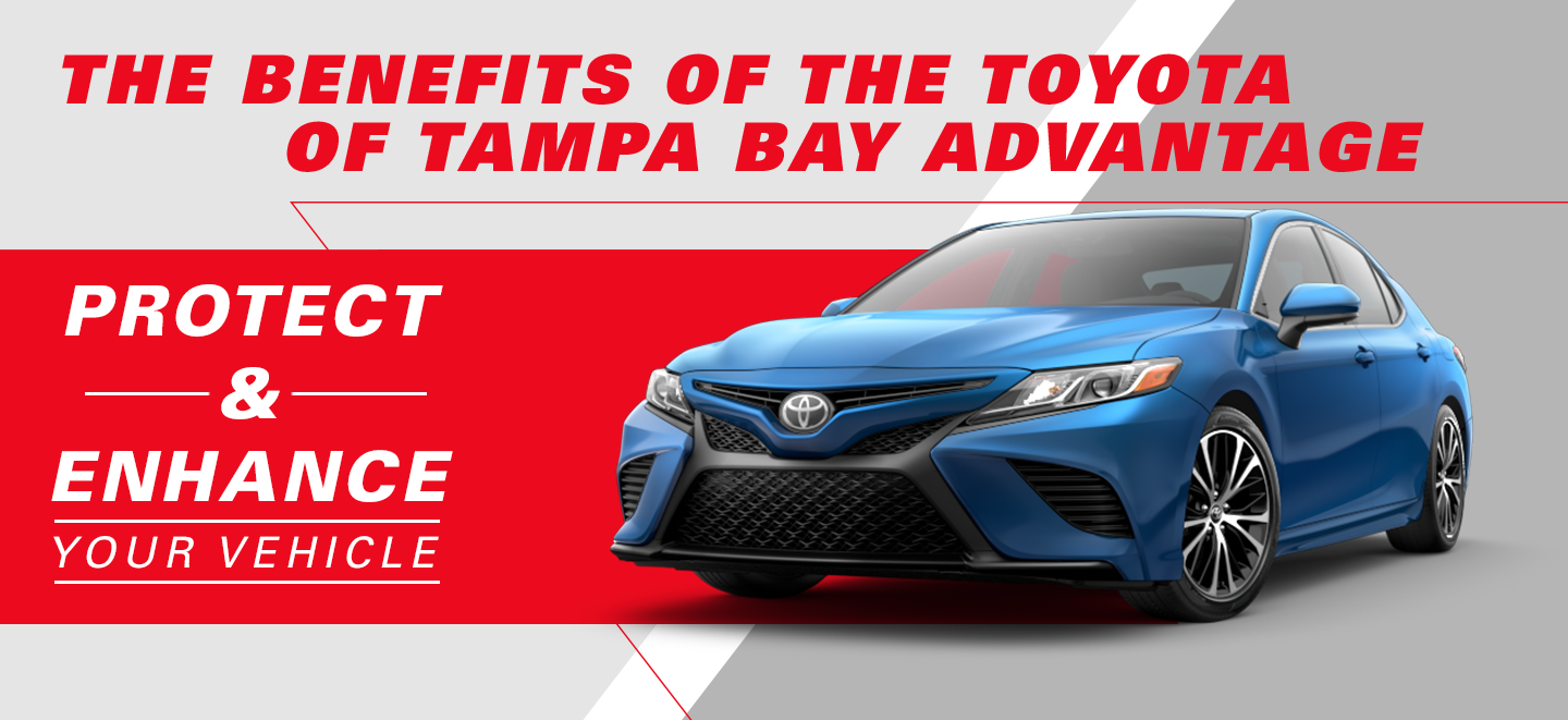 the benefits of the toyota of tampa bay advantage protect and enhance your vehicle