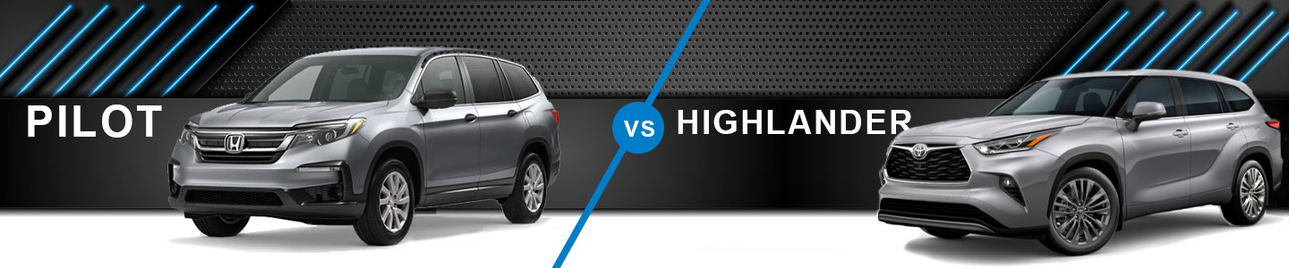 Compare The 2020 Honda Pilot Against The Toyota Highlander In Fremont, CA