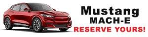 Reserve 2021 Mustang Mach E