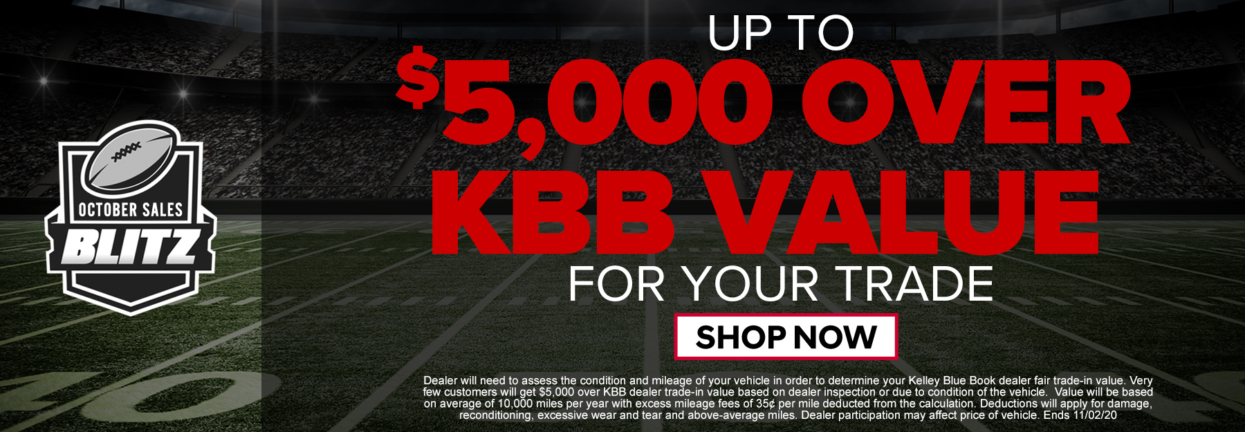 up to $5,000 over KBB for your trade