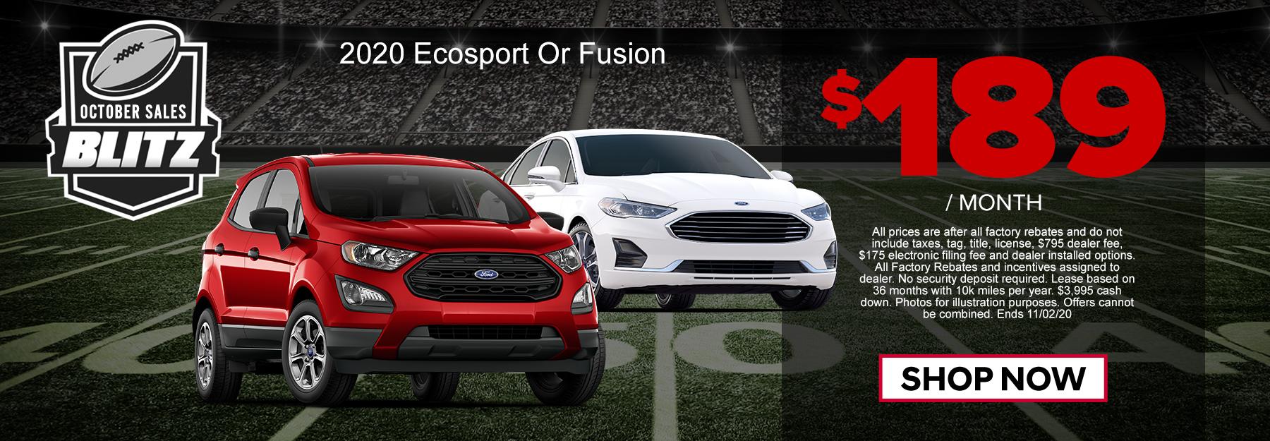 Your Choice! EcoSport & Fusion $189/mo