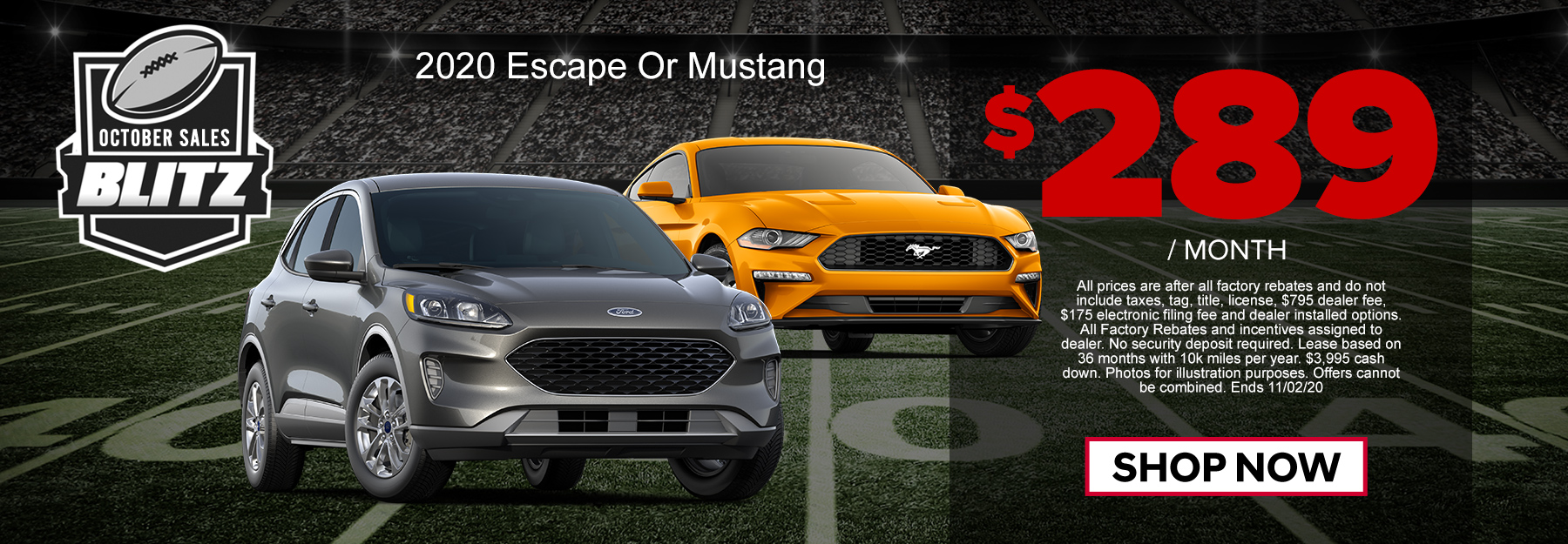 Your Choice! Escape or Mustang $289/mo