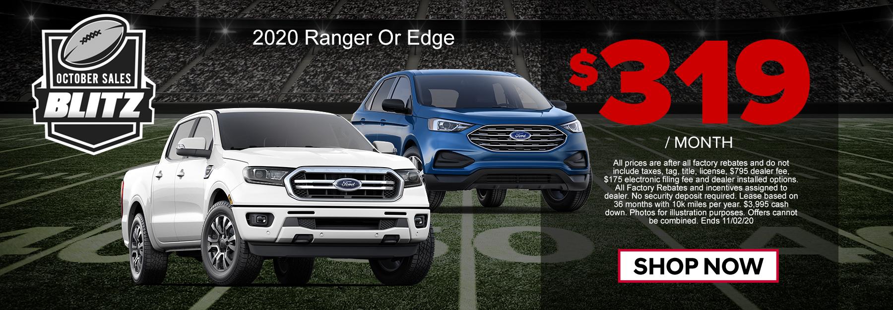 Your Choice! Ranger or Edge $319/mo
