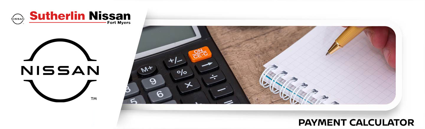 Sutherlin Nissan Ft. Myers Payment Calculator