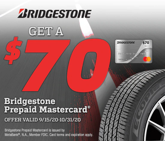 Bridgestone Tires - $70 Reward