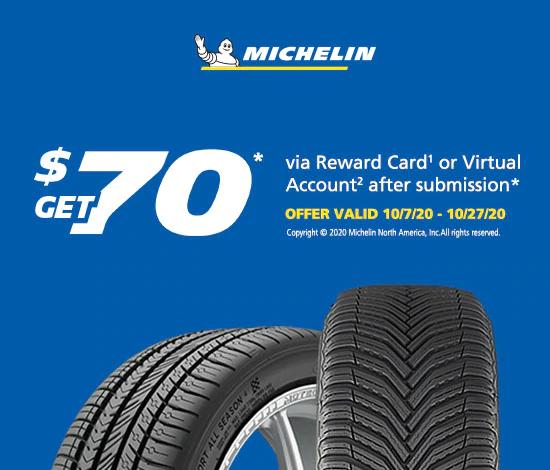 Michelin Tires - $70 Reward