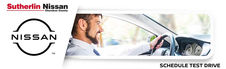 Sutherlin Nissan Cherokee County Schedule Test Drive