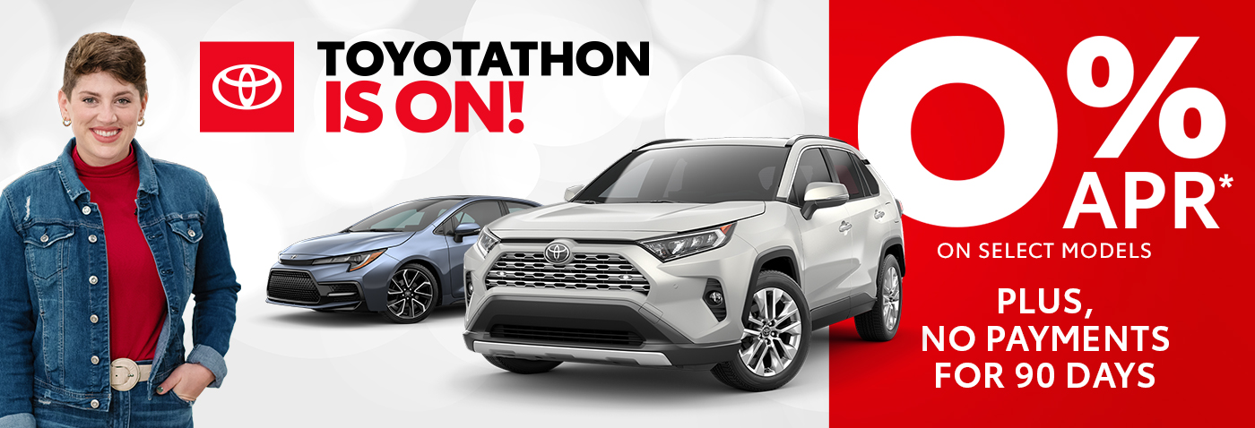 Toyotathon is on! 0% APR* on select models