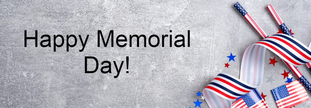 """Gray banner with American flag decorations and the text """"Happy Memorial Day!"""""""