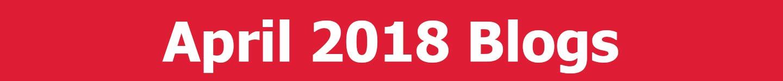 April 2018 Blogs