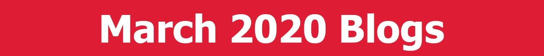 March 2020 Blogs