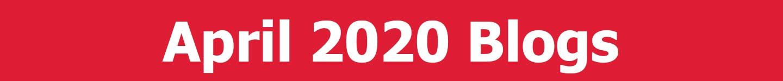 April 2020 Blogs