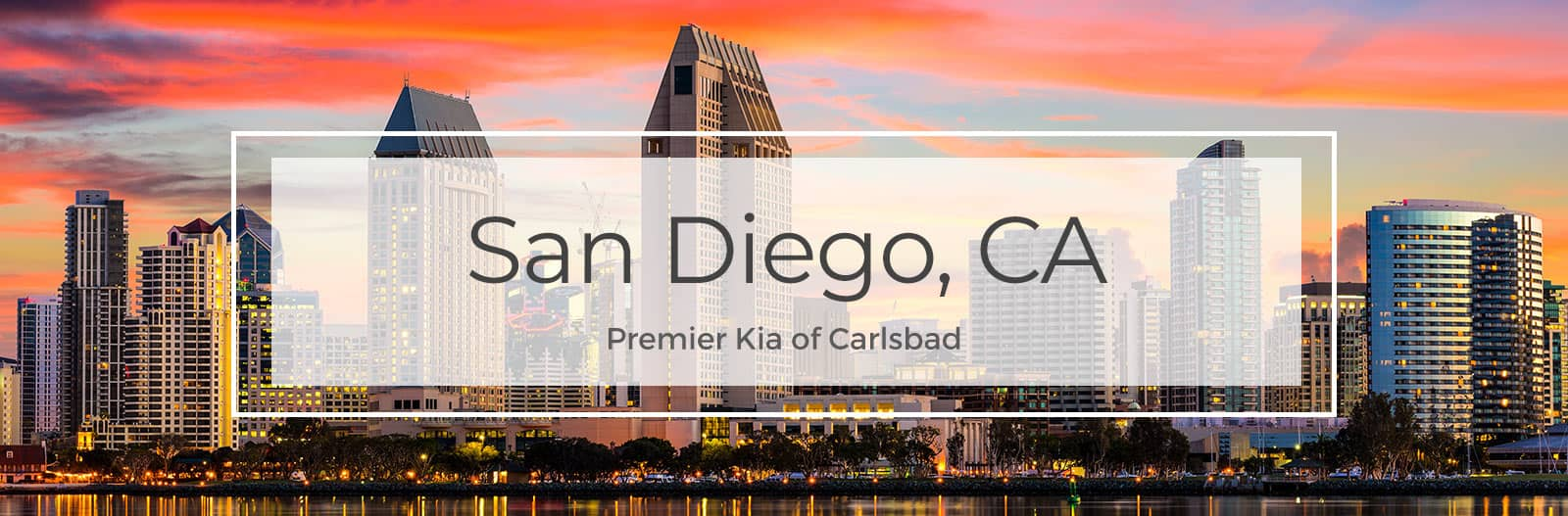 Premier KIA Carlsbad Serving San Diego, CA