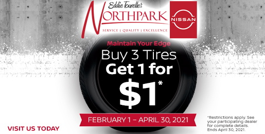 BUY 3 TIRES GET ONE FOR $1*
