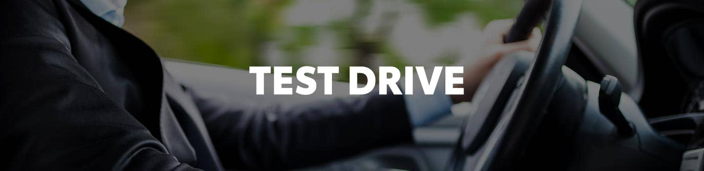 Test Drive A Vehicle Today!
