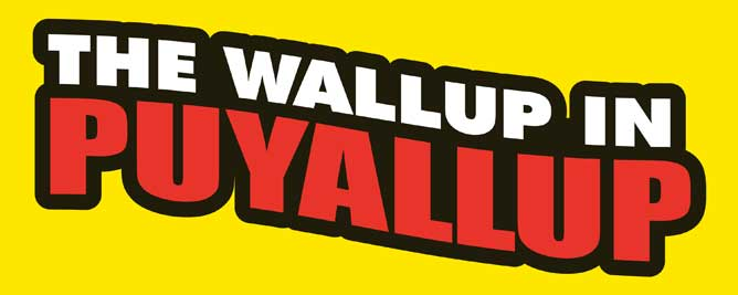 Wallup in Puyallup