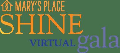 Mary's Place Shine Virtual gala