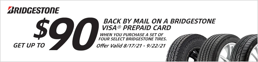 Bridgestone Tires - Up to $90 Rebate
