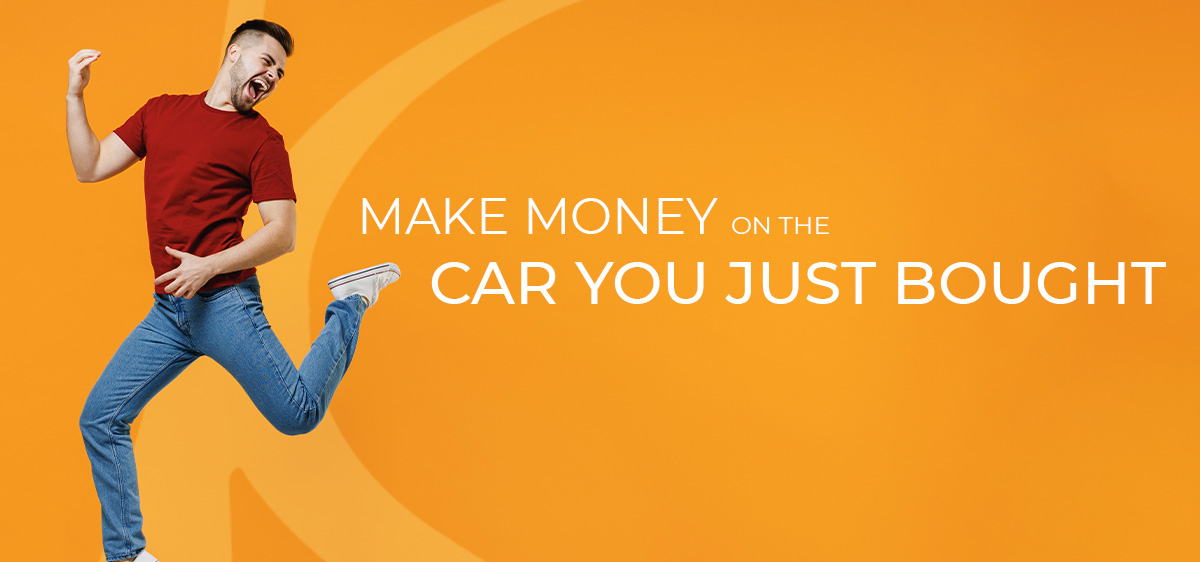 Make money on the Car you just bought.