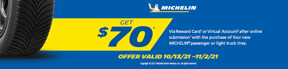 Michelin Tires - Get Up To $70 Visa Card